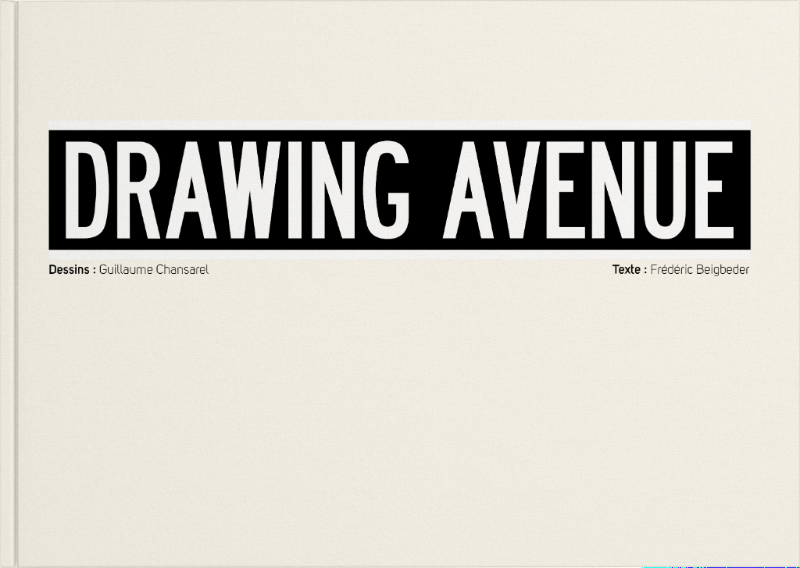Drawing Avenue, livre d'art + dessin original,Guillaume Chansarel,Peinture contemporaine